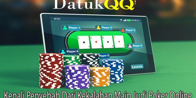 Kenali Penyebab Dari Kekalahan Main Judi Poker Online